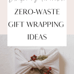 Unique and memorable eco-friendly gift wrapping ideas