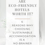 why choose eco friendly accommodation